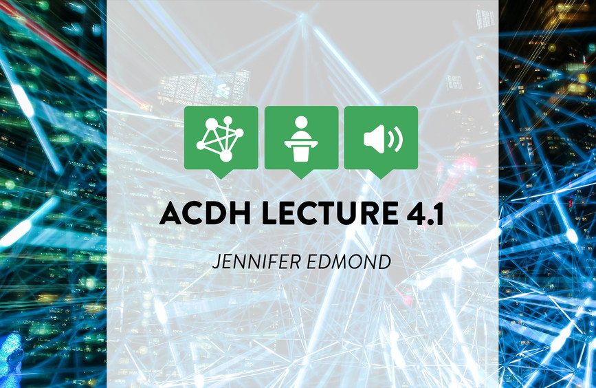 csm_events_ACDH_Lecture_4.1_e156aa4aa6